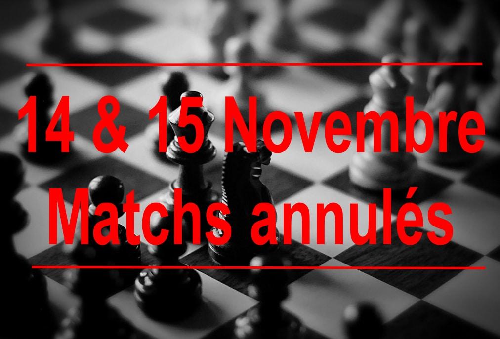 Annulation Matchs 14-15 Novembre